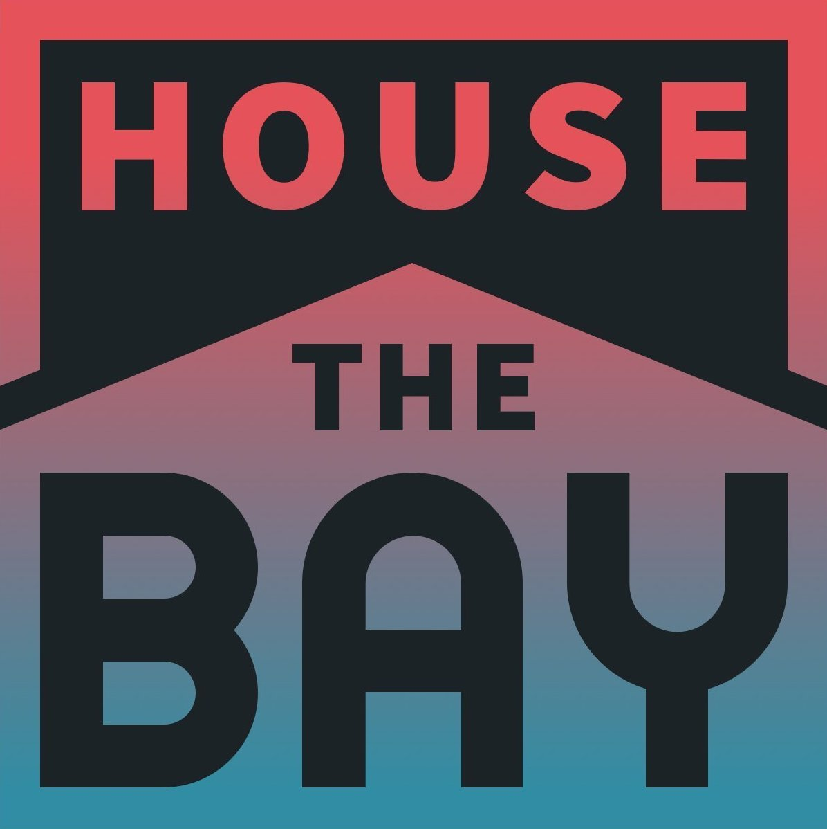 House the Bay